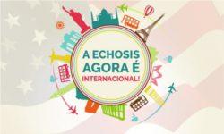 Echosis agora será internacional