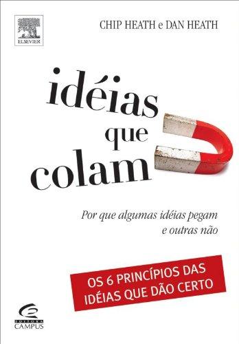 Marketing Digital em São Paulo - SP: Ideias que colam: Por que algumas ideias pegam e outras não?