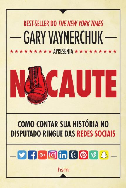 Marketing Digital em São Paulo - SP: Nocaute: Como contar sua história no disputado ringue das redes sociais