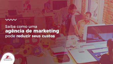 Como uma agência ajuda na redução dos custos no marketing?